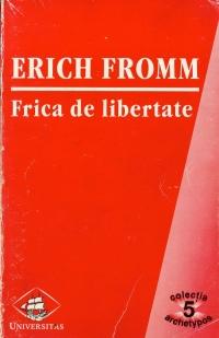 fromm-frica-de-libertate