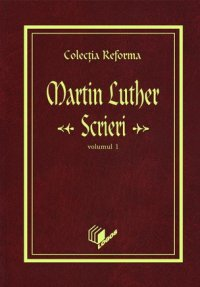 Luther - Scrieri 1