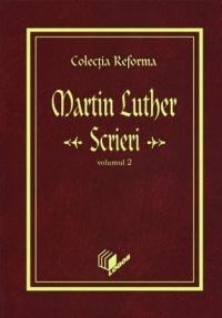 Luther - Scrieri 2
