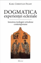 Dogmatica experientei eclesiale