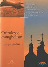 nassif_bradley_horton_michael-ortodoxie_si_evanghelism_trei_perspective