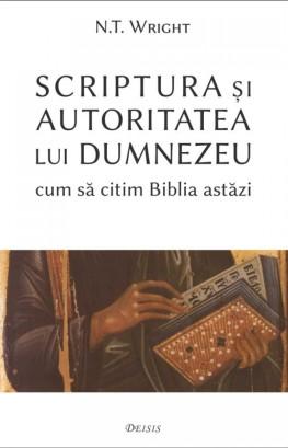 nt wright - scriptura si autoritatea lui Dumnezeu